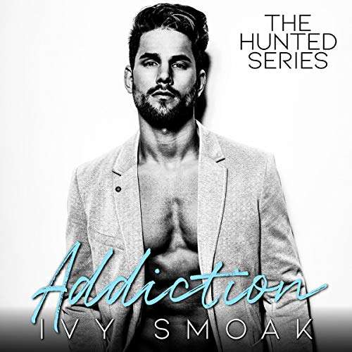 Addiction Audiobook By Ivy Smoak cover art