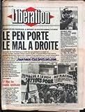 LIBERATION [No 2160] du 02/05/1988 - LE PEN PORTE LE MAL A DROITE - SOUTIEN AMBIGU A...