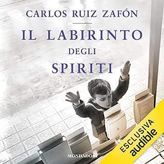 Il labirinto degli spiriti     Il Cimitero dei Libri Dimenticati              Di:                                                                                                                                 Carlos Ruiz Zafón                               Letto da:                                                                                                                                 Valerio Amoruso                      Durata:  28 ore e 15 min     166 recensioni     Totali 4,7