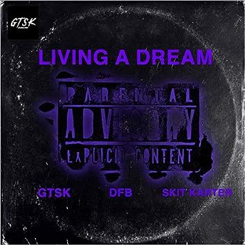 Living a Dream