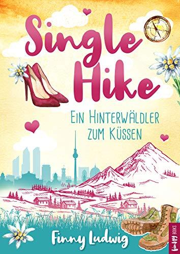 Single Hike: Ein Hinterwäldler zum Küssen