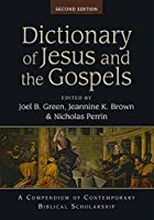 Dictionary of Jesus and the Gospels (2nd Edn): A Compendium of Contemporary Biblical Scholarship (Black Dictionaries)