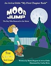 Moon Jump: The Boy Who Bounced to the Moon (Aviva Gittle eBooks