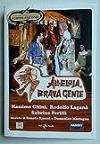 """La Grande Commedia Musicale di Garinei & Giovannini: """"Alleluja, Brava Gente"""" (1994) - Versione Editoriale"""