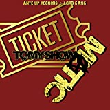 Tickets to My Show [Explicit]