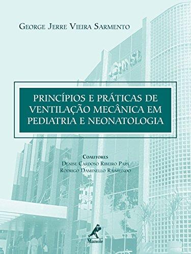 Princípios e Práticas de Ventilação Mecânica em Pediatria e ...