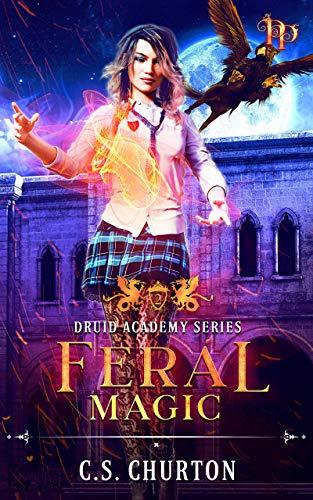 Feral Magic (Druid Academy Book 2) (English Edition)