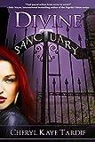 Divine Sanctuary (Divine Trilogy, Band 3)