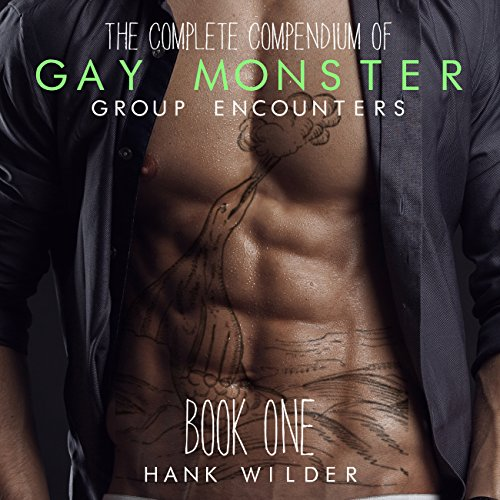The Complete Compendium of Gay Monster Group Encounters, Book One cover art