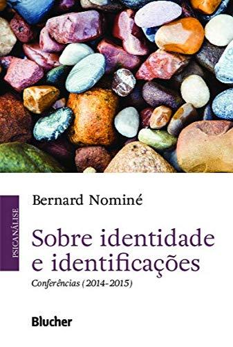 Sobre Identidade e Identificações: Conferências (2014-2015)
