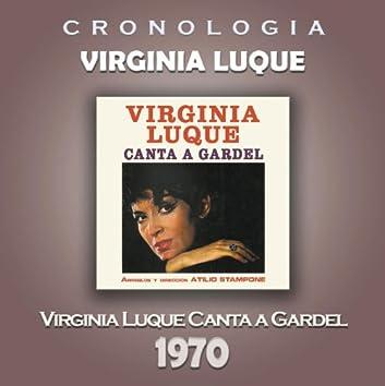 Virginia Luque Cronología - Virginia Luque Canta a Gardel (1970)