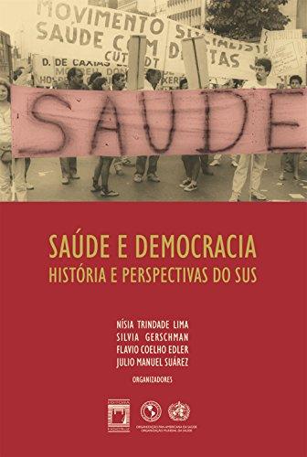 Saúde e democracia: história e perspectivas do SUS