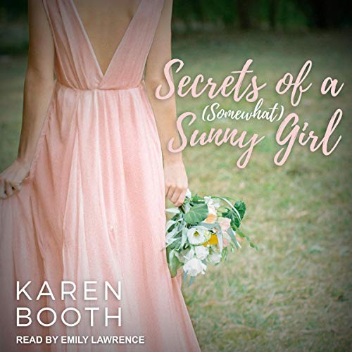 Secrets of a (Somewhat) Sunny Girl audiobook cover art