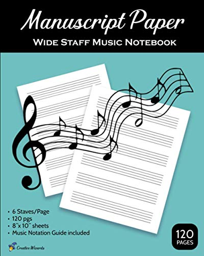 Manuscript Paper for Music (Wide Staff Music Notebook): Blank Sheet Music Writing Book | 6 Staves, Large Print, Blue Cover (Music Manuscript Notebooks by Creative Wizards)