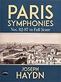 paris symphonies 82-87: in full score