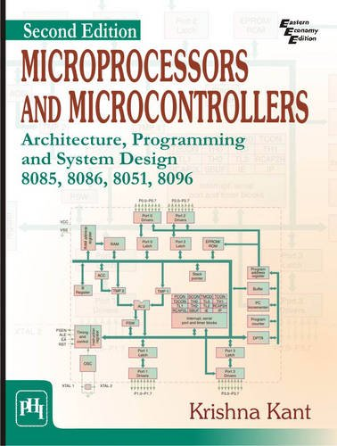 Compare Textbook Prices for Microprocessors and Microcontrollers 2 Edition ISBN 9788120348530 by KRISHNA KANT