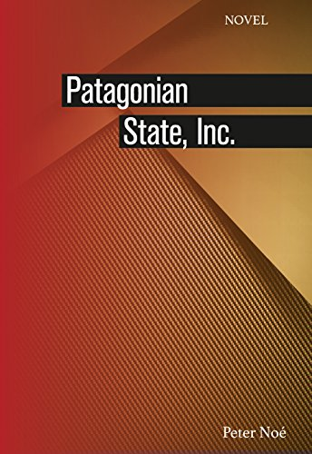 Patagonian State, Inc. (engl. version) (English Edition)