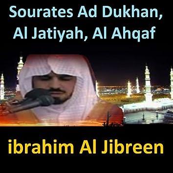 Sourates Ad Dukhan, Al Jatiyah, Al Ahqaf (Quran - Coran - Islam)