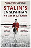 Stalin's Englishman: The Lives of Guy Burgess - Andrew Lownie