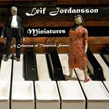 Miniatures (A Collection Of Theatrical Scores)
