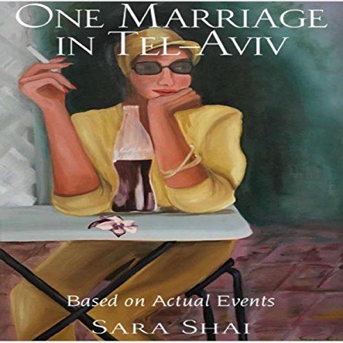 One Marriage in Tel Aviv cover art