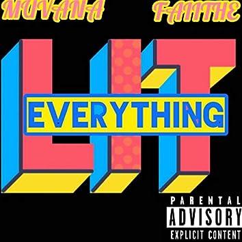 Everything Lit (feat. Faiithe)