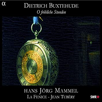 Buxtehude: O fröhliche stunden