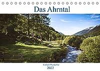 Das Ahrntal (Tischkalender 2022 DIN A5 quer): Wandern im Ahrntal (Monatskalender, 14 Seiten )