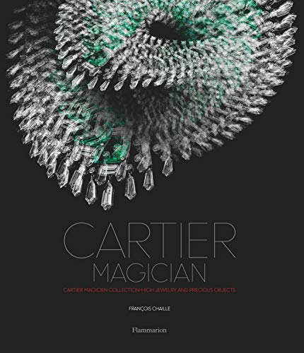 Image of Cartier Magician: High Jewelry and Precious Objects (Cartier Magicien Collection)