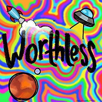 Worthless (feat. Rey Rique)