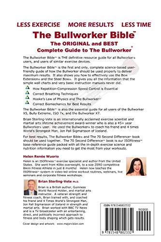The Bullworker Bible: The Ultimate Guide to The Bullworker