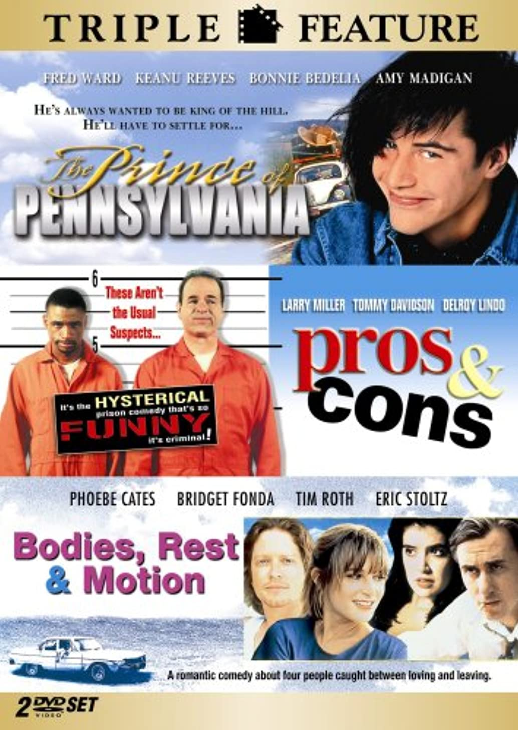 The Prince of Pennsylvania / Pros & Cons / Bodies, Rest & Motion