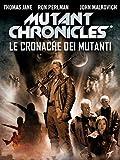 Mutant Chronicles - Le Cronache dei Mutanti