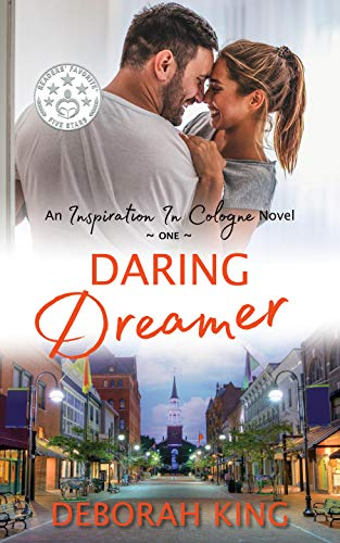 Daring Dreamer: An Inspirational Journey About Being Resilient and Pursuing Your Dream (Inspiration in Cologne Book 1)
