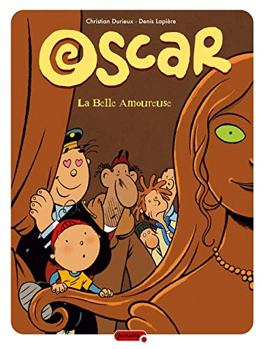 Oscar - tome 7 - La belle amoureuse