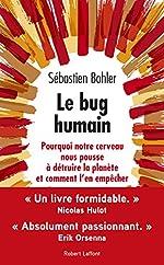 Le Bug humain de Sébastien BOHLER
