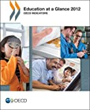 Education at a Glance 2012: OECD Indicators