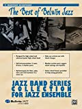 Jazz Band Collection for Jazz Ensemble: The Best of Belwin Jazz (The Best of Belwin Jazz: Jazz Band Series Collection)