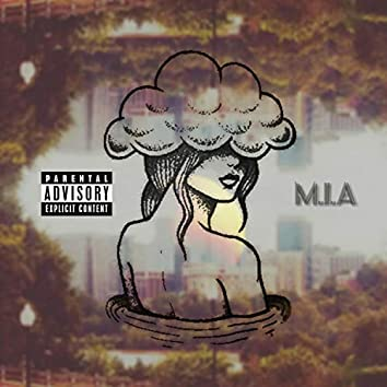M.I.A (feat. 3rdeye & Sachi)