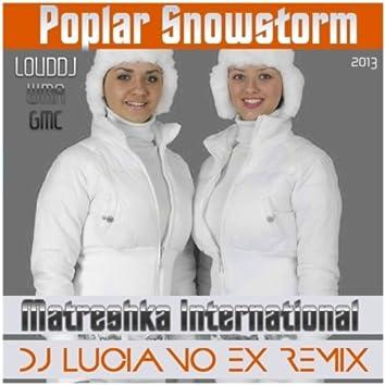 Poplar Snowstorm(Dj Luciano RM)