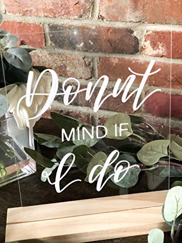 Donut Mind If I Do Acrylic Calligraphy Sign Custom Donut Party Sign Donut Table Sign