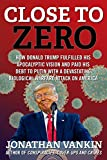 Close To Zero: How Donald Trump fulfilled his apocalyptic vision and paid his debt to Putin with a devastating biological warfare attack on America