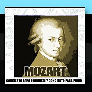 Mozart Concierto Para Clarinete Y Concierto Para Piano N21
