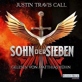 Sohn der Sieben     Die Keos-Saga 1              Autor:                                                                                                                                 Justin Travis Call                               Sprecher:                                                                                                                                 Matthias Lühn                      Spieldauer: 26 Std. und 29 Min.     83 Bewertungen     Gesamt 4,7