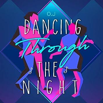 Dancing through the night (feat. Takuro, Sophy)