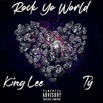 Rock Yo World (feat. Ty)