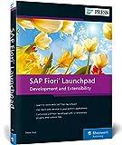SAP Fiori Launchpad: Development and Extensibility (SAP PRESS: englisch)