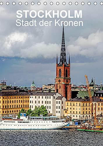 STOCKHOLM Stadt der Kronen (Tischkalender 2021 DIN A5 hoch)