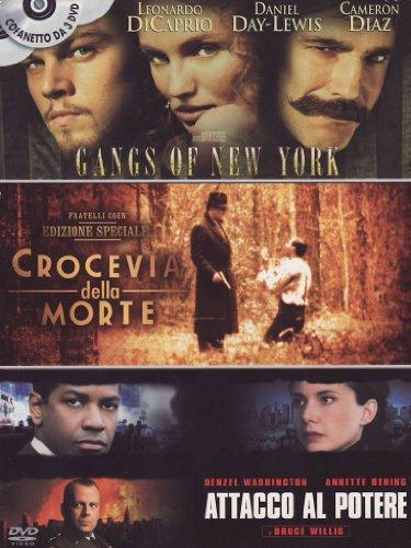 Gangs of New York + Crocevia della morte + Attacco al potere