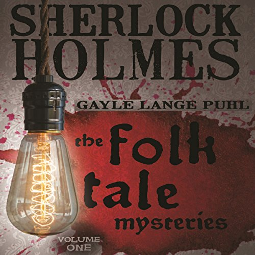 Sherlock Holmes and the Folk Tale Mysteries, Book 1 audiobook cover art